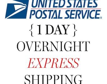 "OVERNIGHT ""EXPRESS"" SHIPPING Option"