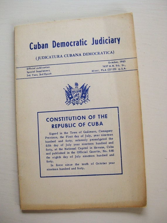 Constitution of the Republic of Cuba published by Cuban Democratic Judiciary, 1965