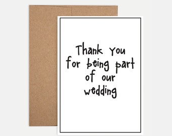 Wedding Thank You Card - Thank you for being part of our wedding