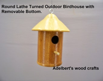 Round Lathe Turned Outdoor Birdhouse Has Removable Bottom.