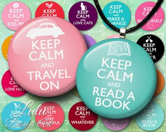 Keep Calm Quote Circles - Instant Download, Digital Collage Sheet, 1 inch circle, sayings, quotes, round images, circle images, bottle cap
