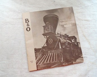 Old Baltimore and Ohio TRANSPORTAION MUSEUM Booklet- Public Relations Dept. of Baltimore & Ohio Railroad- Collectible Railroadiana- Trains