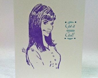 Get It Girl Letterpress Card