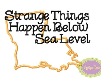 Strange Things Happen Below Sea Level Machine Embroidery Applique Design