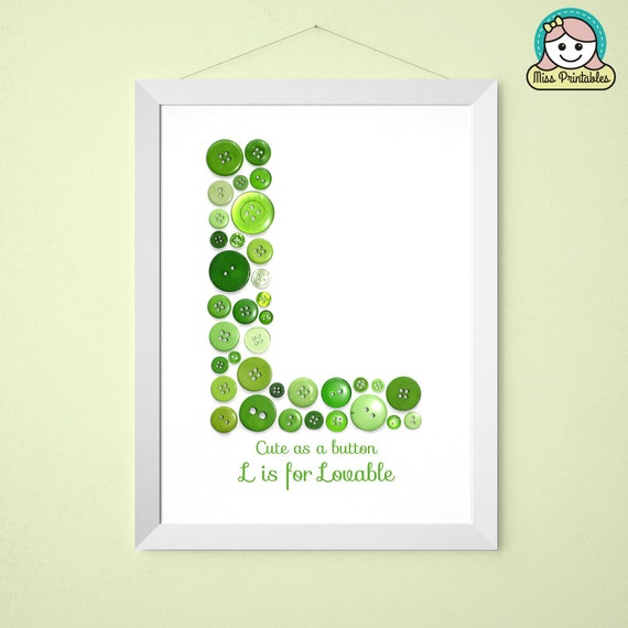 This Would Be Cute To Change Into The Welcome Letter To: Letter L Printable Cute Button Art L Is For Lovable Great