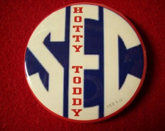 Ole Miss SEC Pin or Magnet Hotty Toddy, Hotty Toddy Cheer, or Go Rebels! 2 1/4 in in diameter