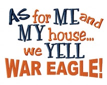 As for Me and My House WAR EAGLE embroidery design Instant Download