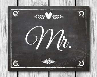 Chalkboard Mr Sign, Wedding Sign, Printable Wedding Sign, Chalkboard Wedding Mr Sign, Wedding Decor, Wedding Signage, Instant Download