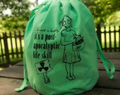 Knitting Project Bag 'post- apocalyptic life skill', Large Hazardous Green