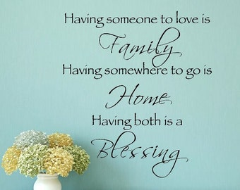 Having Someone to Love Family Home  Blessing Wall Lettering Stencil WW202