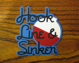 Hook, Line, & Sinker die cut