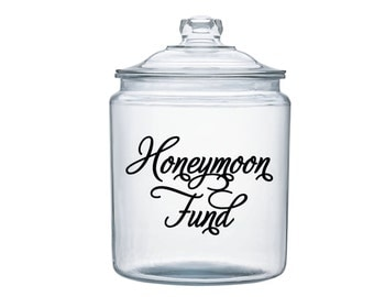 Honeymoon Fund Vinyl Jar Decal