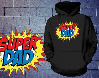 Super Dad Hoodie Sweater  Hooded Sweatshirt Perfect Gift For Father Father's Day Gift