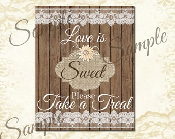 Instant Download, Rustic, Wedding, Burlap and lace, Love is sweet, Candy Buffet, Sign, Digital File, 8x10