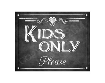 Chalkboard Style KIDS ONLY Please Diy PRINTABLE sign - Rustic Collection - Print as many as you need