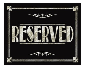 RESERVED sign - Silver Deco Collection - Print as many as you need 4x6,5x7,8x10,11x14-black and silver table reserved signs