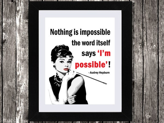 Items Similar To Audrey Hepburn Quote, Nothing Is
