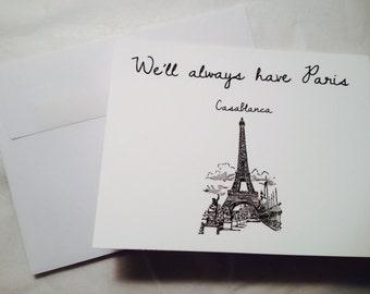"Casablanca Notecard, ""We'll Always Have Paris"""