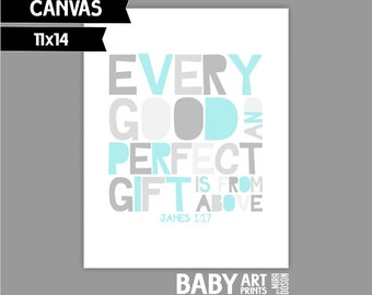Pale Turquoise Grey Nursery canvas Bible Verse print Every good and perfect gift is from above. James 1:17 ( Sp1114027 )