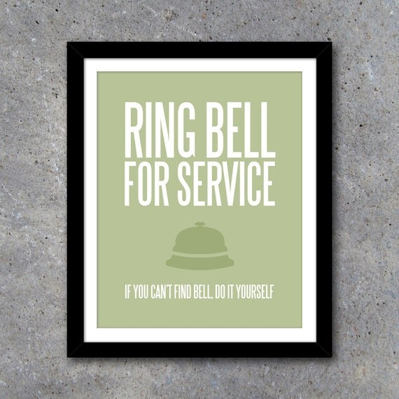 Ring Bell For Service Wall Art – Laundry Room Art – Kitchen Art – Funny Mother's Day Gift – House Warming Gift – Modern Printable 8x10