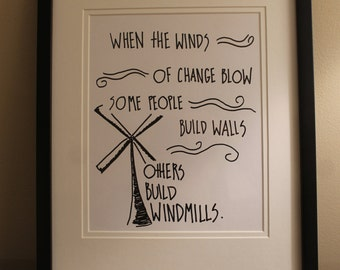 "Consider This Thought - ""Walls & Windmills"" Chinese Proverb - 8x10"" PRINT"