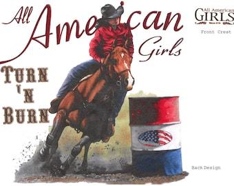 American Girls, Turn 'n Burn, Barrel Racing, Girls, Horse, New T-Shirt 297