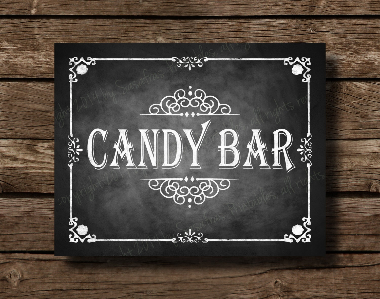 Printable Chalkboard Wedding Candy Bar Sign by ...