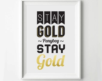 Stay Gold The Outsiders Movie Poster, Typography Print, Quote Print, Movie Poster