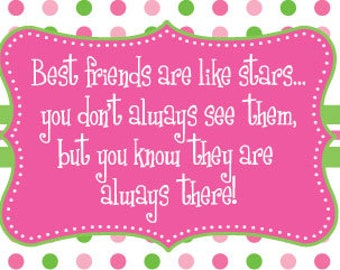 "Best Friends Magnet - ""Best friends are like stars..."" Custom and Personalized options available, 3.5"" x 5"""