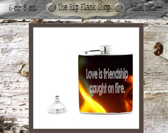 Love is Friendship Caught on Fire Liquor Flask Funnel Customize / Personalize, FREE!
