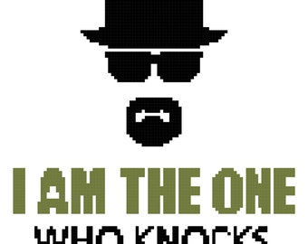Breaking Bad Cross Stitch Pattern PDF. I am the one who knocks, walter white quote. Geek, TV, Cult, Pop Culture.