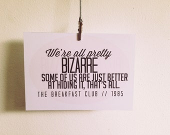 The Breakfast Club 'We're All Pretty Bizzare' quote postcard