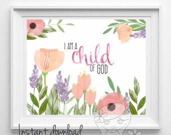 Scripture print bible verse art I am a child of God print Nursery decor print nursery verse kids wall art playroom decor 41-43