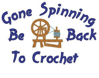 Gone Spinning Be Back to Crochet Machine Embroidery Design