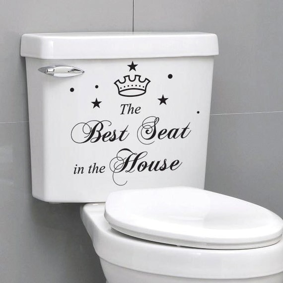 the best seat in the house quote toilet bathroom stickers. Black Bedroom Furniture Sets. Home Design Ideas
