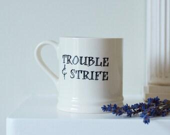 Trouble & Strife mug