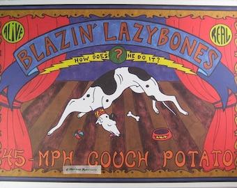 Blazin' Lazybones - Greyhound Circus Sideshow Adoption Print