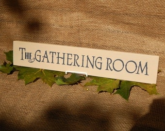 Wooden The Gathering Room Sign, Linen, Handcrafted