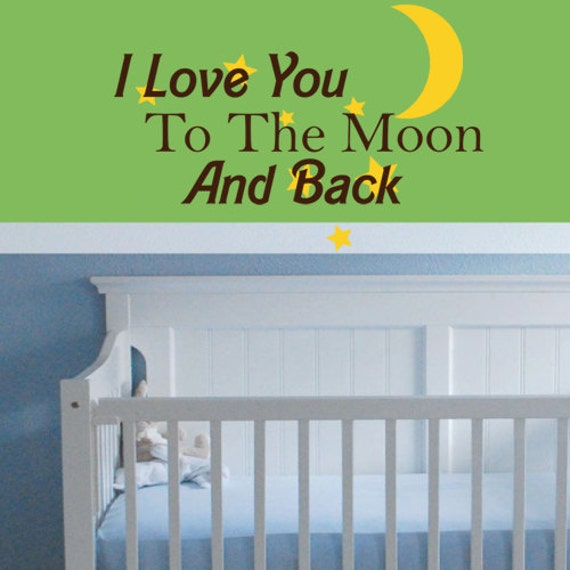 i love you to the moon and back vinyl wall art sticker decal. Black Bedroom Furniture Sets. Home Design Ideas