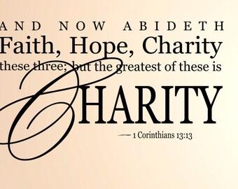 Faith, Hope, Charity Vinyl wall Decal,Spiritual Wall Quote, Christian Wall Quote,Family Wall Decal,Christian Wall decal,Home Wall Decor