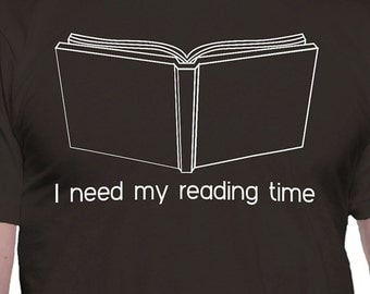 I Need My Reading Time T-Shirt