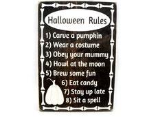 Halloween Rules Sign Rustic Wood Wall Decor (#1197)