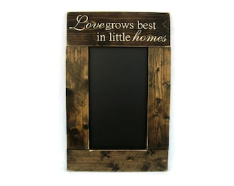 Rustic Wooden Framed Kitchen Chalkboard Wall Hanging Home Decor - Love Grows Best in Little Homes (#1080-CB)