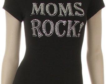 Moms Rock Clear rhinestone Shirt
