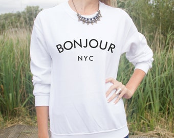Bonjour NYC Jumper Sweater Top Fashion Blogger Paris French New York Cute
