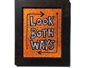 Look Both Way - mixed med...