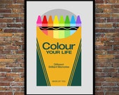 Retro poster, nursery art, color, Mid century Modern, kitchen art, Crayola crayon, office art, typography - Colour Your Life 50 x 70cm