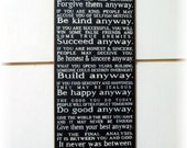 People are often unreasonable illogical and self centered forgive them anyway... Mother Theresa quote wood sign