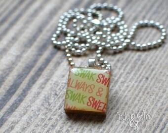 Words Scrabble Necklace, Handmade Scrabble Tile Art Pendant, Wood Tile Pendant, Words Jewelry, Tiny Jewelry, Love Words No.2 SWAK ALWAYS