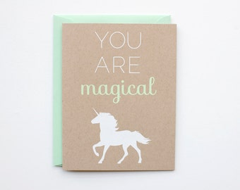 You Are Magical - Blank Card - Birthday - love - thank you - bff - screen printed - unicorn - funny - modern - white on kraft